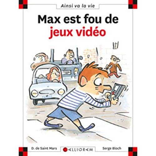 Max est fou de jeux vidéo de Saint Mars. Dominique de (2004) Relié