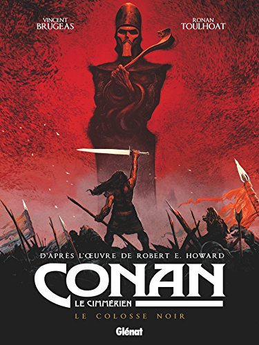 Conan le Cimmérien - Le Colosse noir par Vincent Brugeas