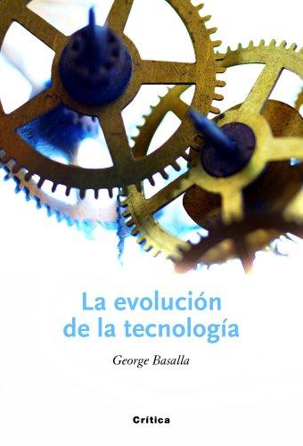 La evolución de la tecnología por George Basalla