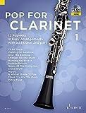 Pop For Clarinet: 12 Pop-Hits in Easy Arrangements. Band 1. 1-2 Klarinetten. Ausgabe mit CD.