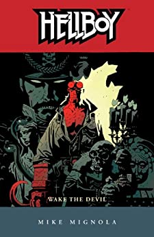 Hellboy Volume 2: Wake the Devil (2nd edition) by [Mignola, Mike]