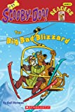 The Big Bad Blizzard (Scooby-Doo! Readers: Level 2 (Pb))