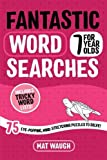 Best Books For 7 Year Old Girls - Fantastic Wordsearches for 7 Year Olds: Fun, mind-stretching Review