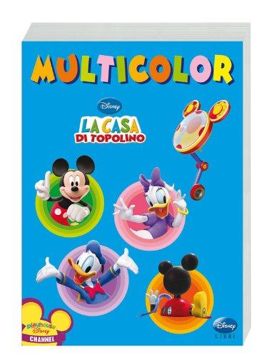 La casa di Topolino. Multicolor