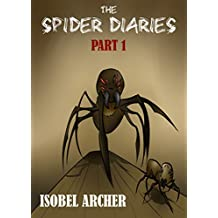 The Spider Diaries: Part 1 (English Edition)