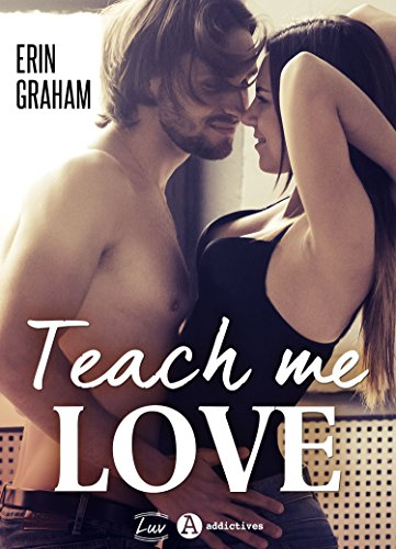 Teach Me Love par Erin  Graham