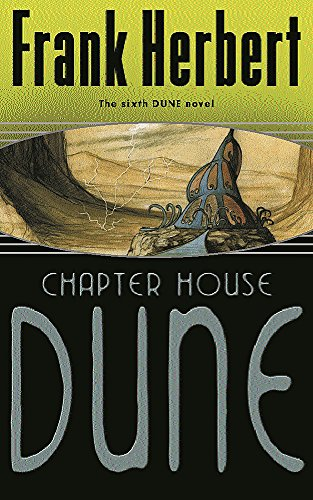 Chapter House Dune: The Sixth Dune Novel por Frank Herbert
