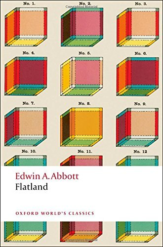 Flatland: A Romance of Many Dimensions (Oxford World's Classics) by Edwin A. Abbott (2008-08-15)
