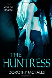 The Huntress by Dorothy McFalls (2014-02-24)