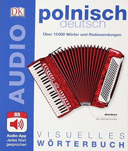 Visuelles Wörterbuch Polnisch Deutsch: Mit Audio-App - Jedes Wort gesprochen