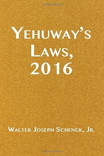 Yehuway's Laws, 2016