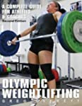 Olympic Weightlifting: A Complete Gui...