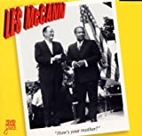 Songtexte von Les McCann - How's Your Mother?