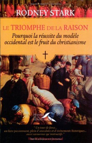 TRIOMPHE DE LA RAISON par RODNEY STARK