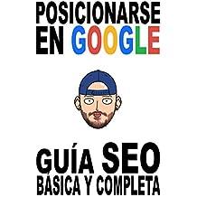 Posicionarse en Google: Guía SEO básica y completa