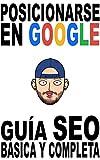 Libros Descargar en linea Posicionarse en Google en 2018 Guia SEO basica y completa (PDF y EPUB) Espanol Gratis