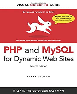 PHP and MySQL for Dynamic Web Sites: Visual QuickPro Guide (0321784073) | Amazon Products
