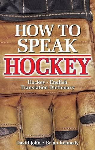 How to Speak Hockey por David John