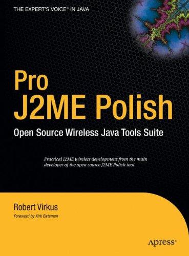 Pro J2ME Polish: Open Source Wireless Java Tools Suite