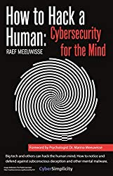 How to Hack a Human: Cybersecurity for the Mind