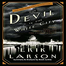 Summary & Analysis: The Devil in the White City