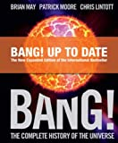 Bang! The Complete History of the Universe by Brian May (2007-10-01)