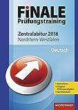 FiNALE Prüfungstraining Zentralabitur Nordrhein-Westfalen: Deutsch 2018
