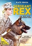 Sergant Rex - Nicht ohne meinen Hund