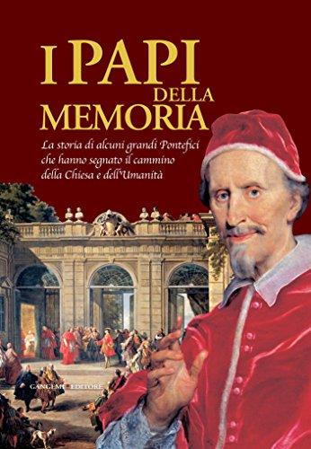 I Papi della Memoria: La storia di alcuni -