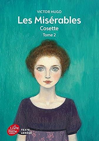 Hugo Les Miserables 2 - Les misérables - Tome 2 - Cosette