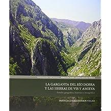 La Garganta Del Río Dobra Y Las Sierras De Vis Y Amieva