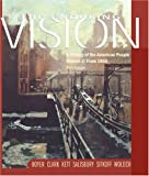 The Enduring Vision: From 1865 Volume 2: A History of the American People: A History of the American People Since 1865 Vol 11
