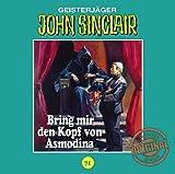 John Sinclair Tonstudio Braun - Folge 71: Bring mir den Kopf von Asmodina. Teil 3 von 3 - Jason Dark
