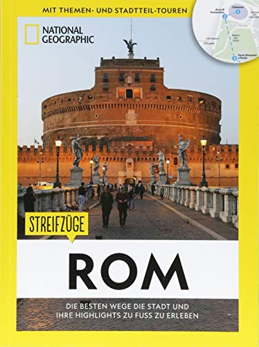 Rom zu Fuß: Streifzüge Rom. Mit detaillierten Karten die Stadt zu Fuß entdecken. Der Reiseführer von National Geographic mit Insidertipps, Stadtspaziergängen und Touren für Kinder. Walking Rom (Rom, Italien-map)