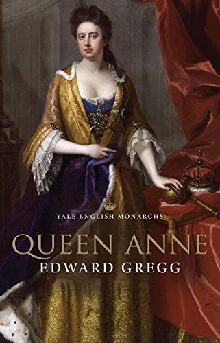 Queen Anne (The English Monarchs Series)...