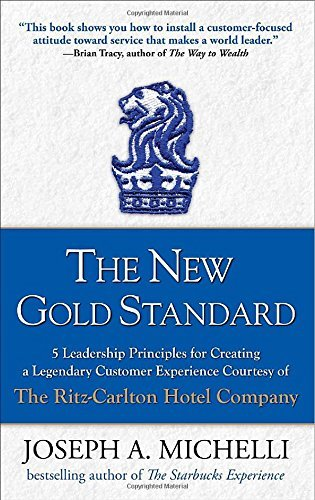 the-new-gold-standard-5-leadership-principles-for-creating-a-legendary-customer-experience-courtesy-