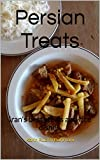 Image de Persian Treats: Iran's best stews and rice dishes. (How to cook foreign food the easy way. Book 2) (English Edition)