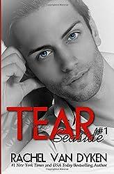 Tear: Volume 1 (Seaside Novels) by Rachel Van Dyken (2012-11-21)