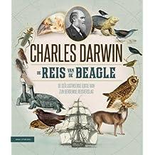 De reis van de Beagle: de geïllustreerde editie van zijn beroemde reisverslag