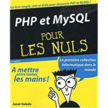 PHP & MYSQL 4E POUR LES NULS by JANET VALADE (2009-03-19)