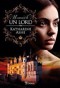 Me enamoré de un Lord par Katharine Ashe