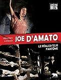 Joe D'Amato - Le réalisateur fantôme