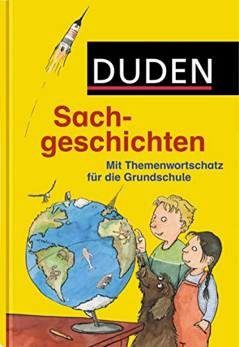 Duden Sachgeschichten: Mit Themenwortschatz für die Grundschule