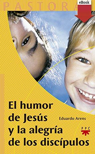 El humor de Jesús y la alegría de los discípulos (eBook-ePub ...