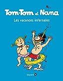 Tom-Tom et Nana - T05 - Les vacances infernales (French Edition)