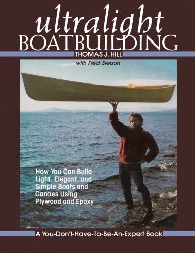 Ultralight Boatbuilding di Thomas Hill