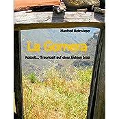 La Gomera: Auszeit... Traumzeit auf einer kleinen Insel
