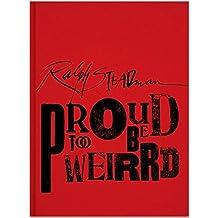 Ralph Steadman Proud Too Be Weirrd