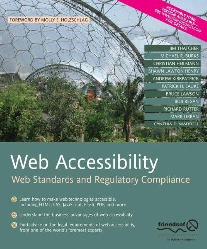 Web Accessibility: Web Standards and Regulatory Compliance by Rutter, Richard Published by friendsofED 1st (first) edition (2006) Paperback