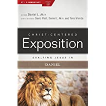 Exalting Jesus in Daniel (Christ-Centered Exposition Commentary)